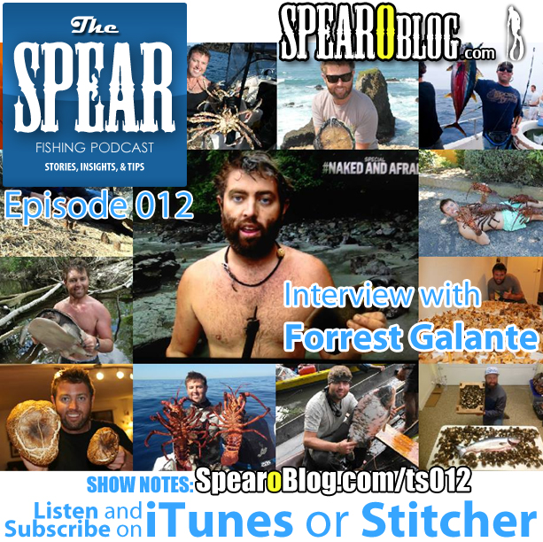 TS 012: Forrest Galante's Spearfishing Journey