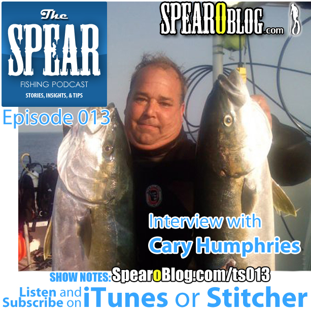 TS 013: Cary Humphries Spearfishing Journey