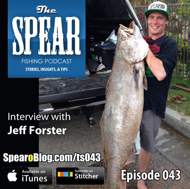 TS 043: Interview with Jeff Forster from Spearo Industries