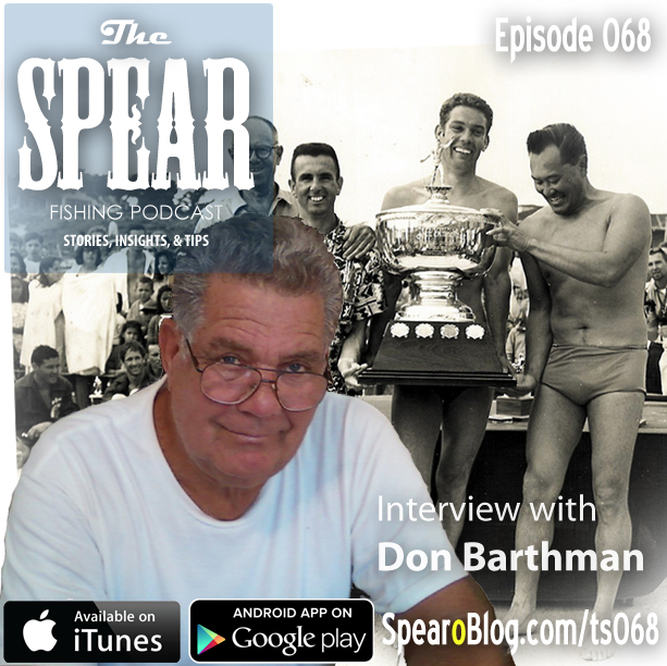 TS 068: Don Barthman's Spearfishing Journey
