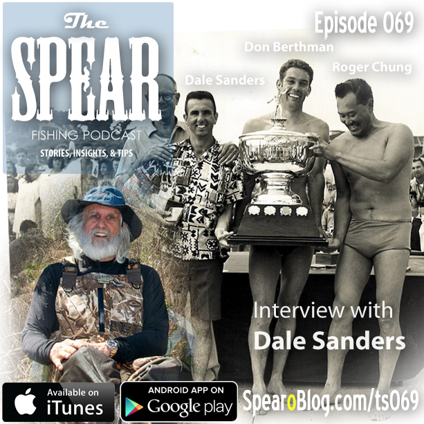 TS 069: Dale Sanders's Spearfishing Journey