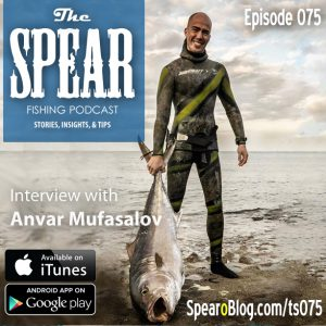 THE-SPEAR-Spearfishing-Podcast-Ep75