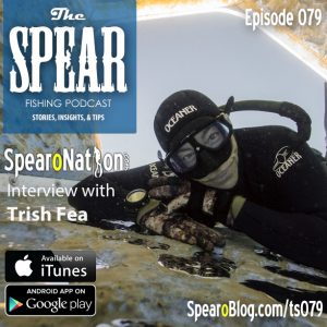 THE-SPEAR-Spearfishing-Podcast-Ep79